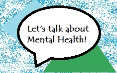 Let's Talk about Mental Health!